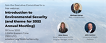 Introduction to Environmental Security (and theme for 2022 Annual AMS Meeting)